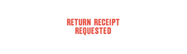 1504 - 1504 RETURN RECEIPT REQUESTED Stock XStamper