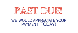 3286 - 3286 PAST DUE WE WOULD APPRECIATE YOUR PAYMENT TODAY!